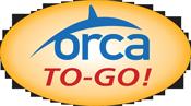 ORCA To-Go