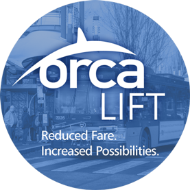 ORCA LIFT reduced fare - Metro Transit - King County